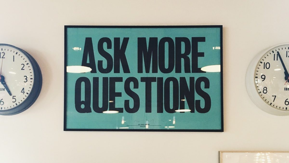 Are More Questions the Answers?